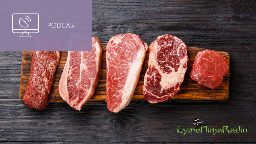 Photo Of Red Meat With LymeNinja Logo And White Sans-serif Type In Upper Left On Muted Lavender Background With Podcast Icon